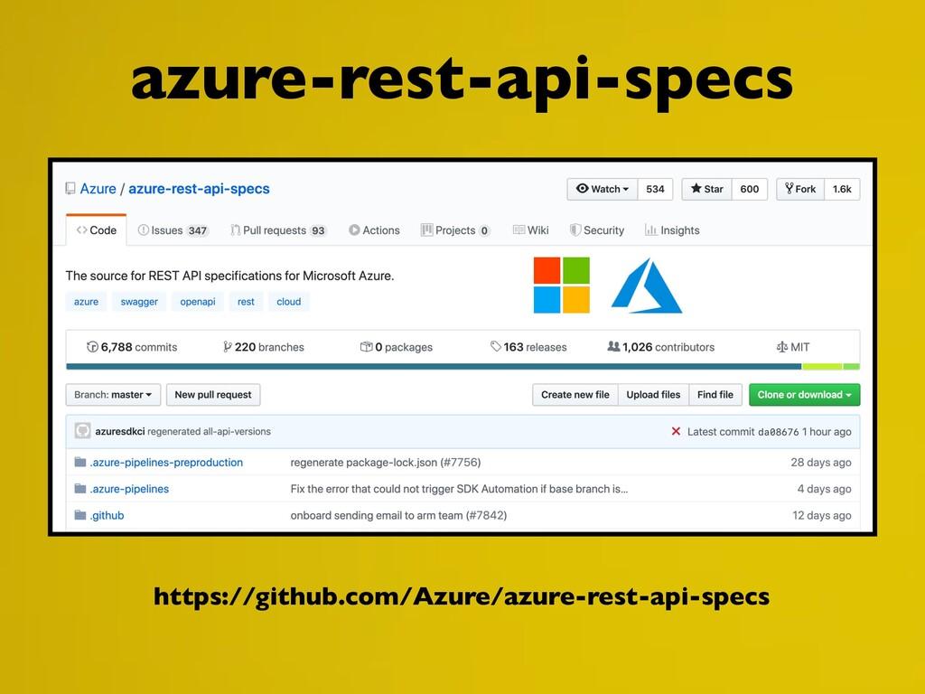 https://github.com/Azure/azure-rest-api-specs a...