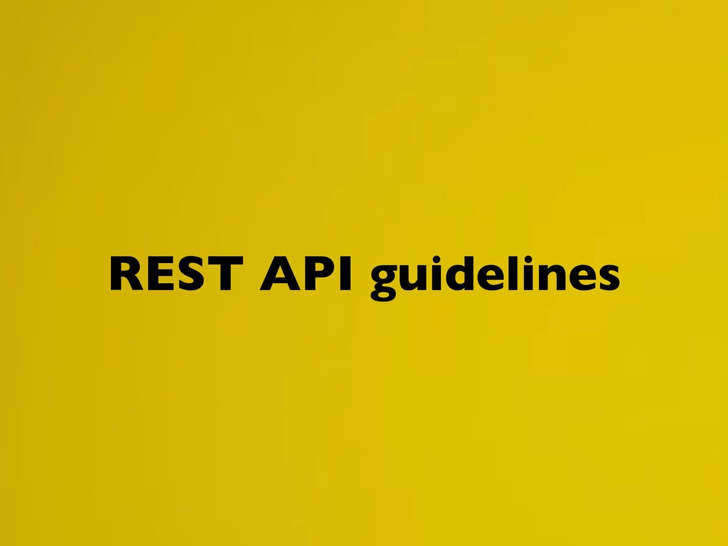 REST API guidelines