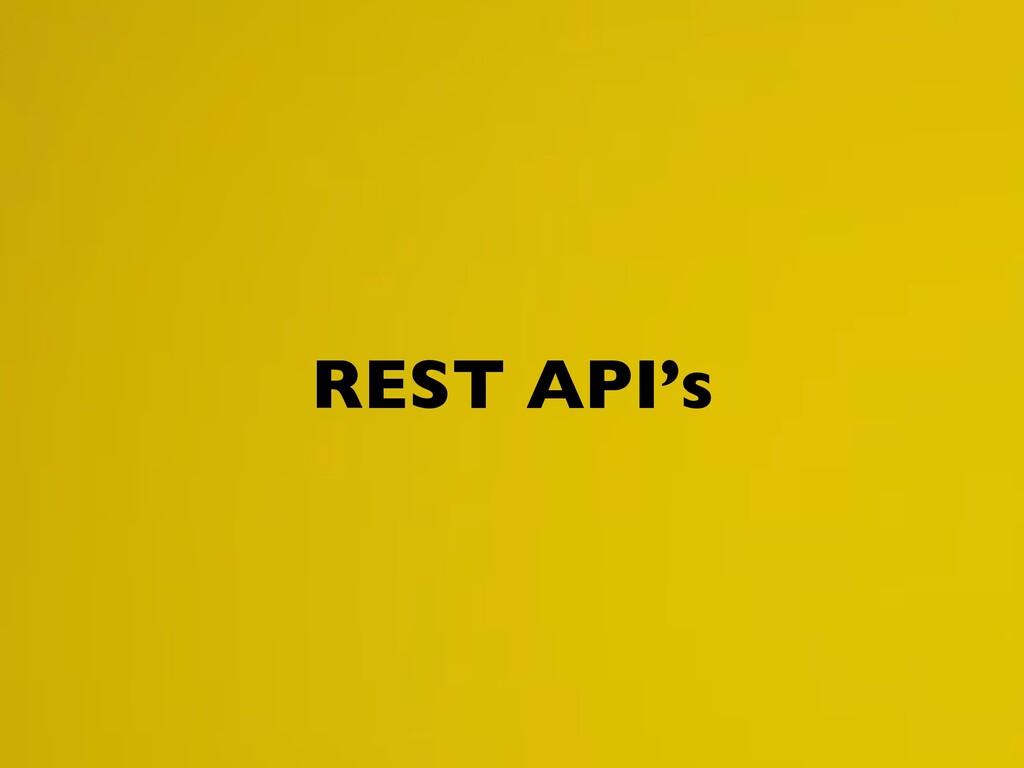 REST API's