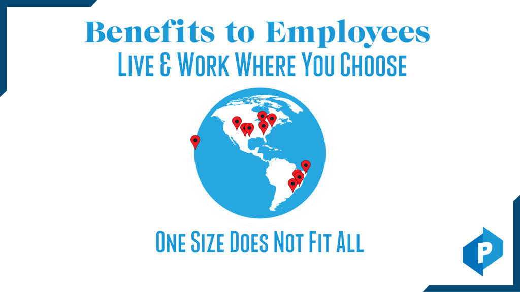 Benefits to Employees One Size Does Not Fit All...