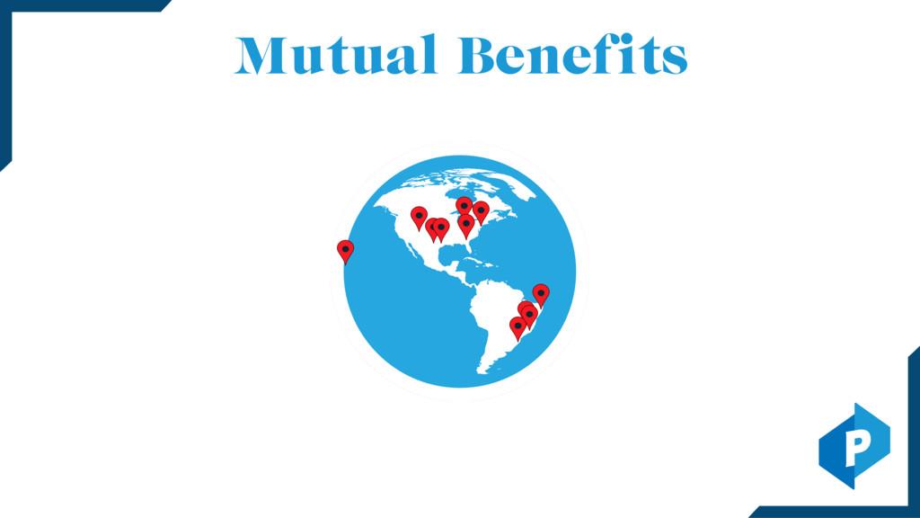 Mutual Benefits