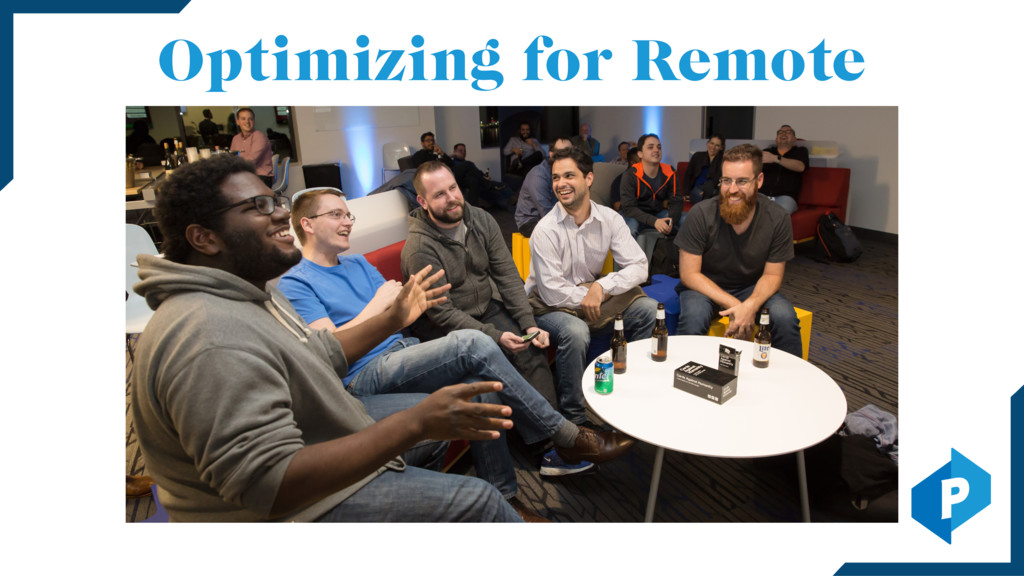 Optimizing for Remote