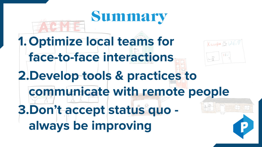 1.Optimize local teams for face-to-face intera...