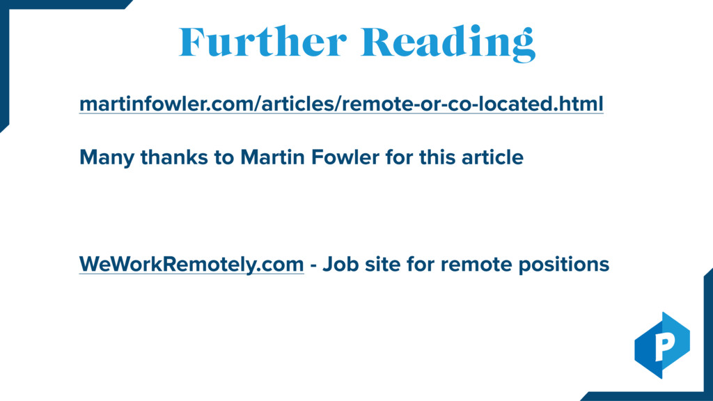 martinfowler.com/articles/remote-or-co-located....