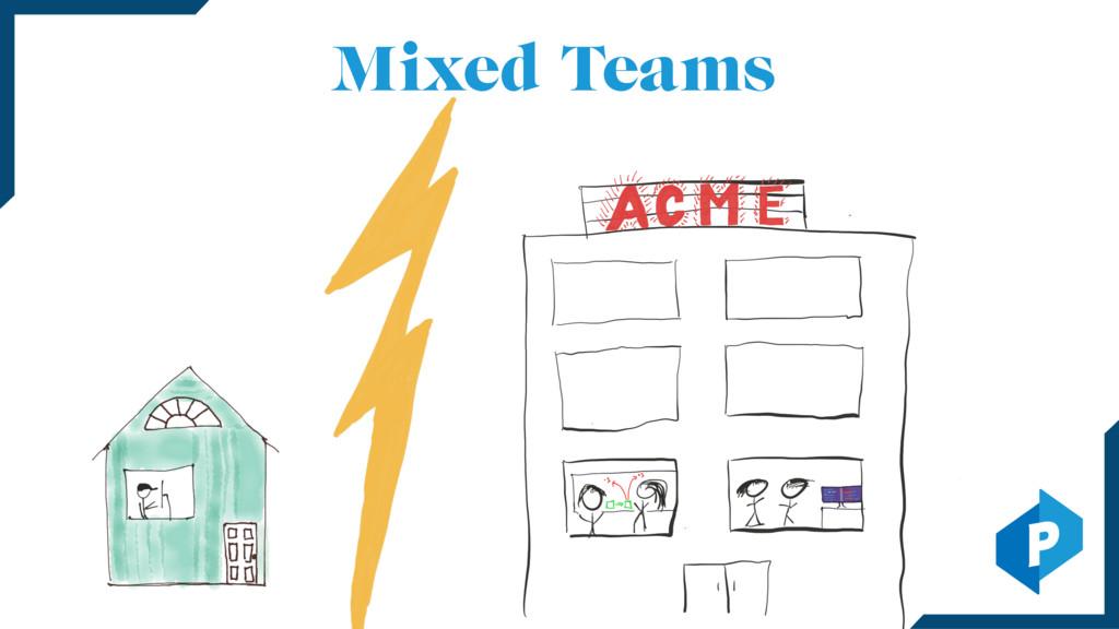 Mixed Teams