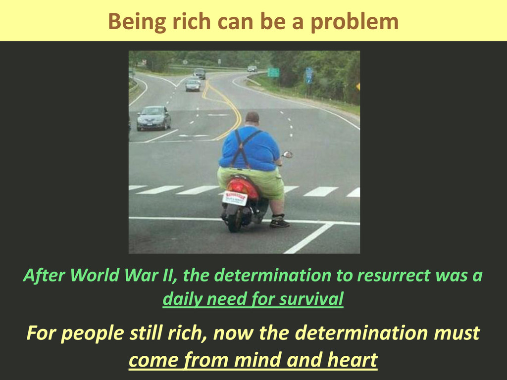 Being rich can be a problem After World War II,...