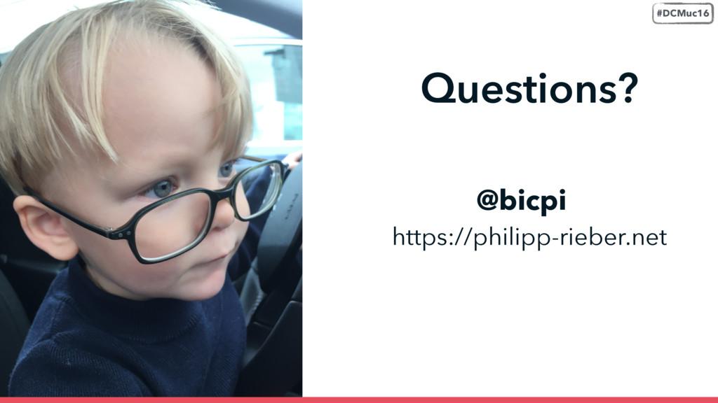 @bicpi Questions? https://philipp-rieber.net #D...