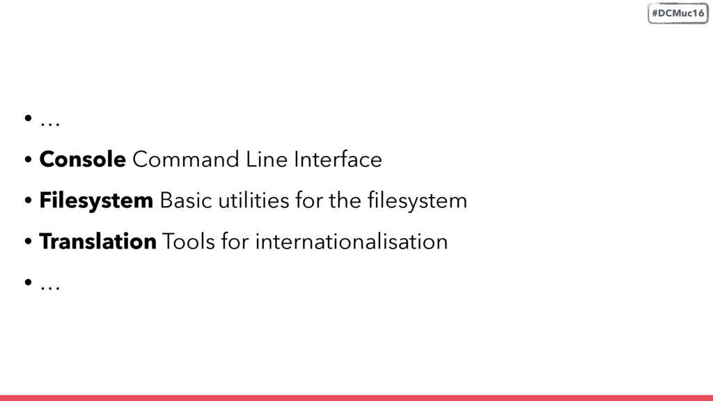 • … • Console Command Line Interface • Filesyst...