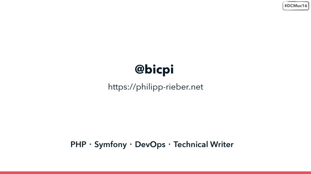 @bicpi PHP・Symfony・DevOps・Technical Writer http...