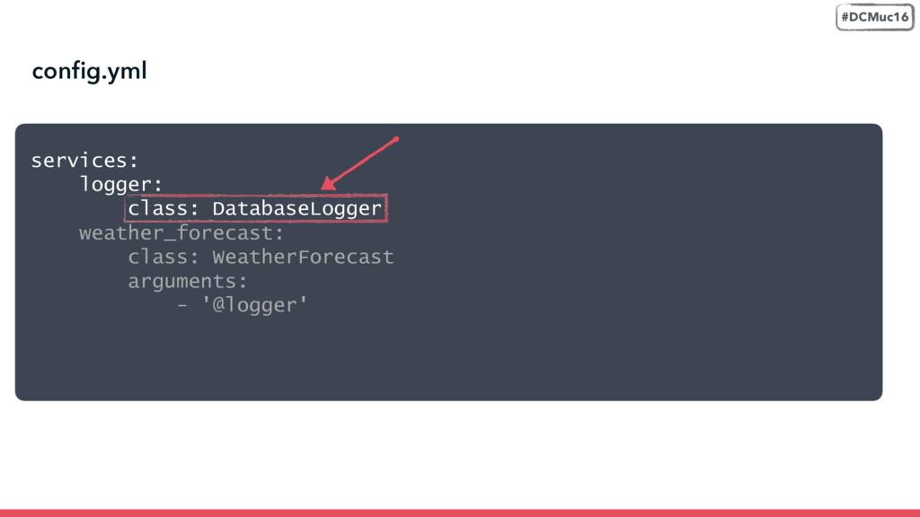 config.yml #DCMuc16 services: logger: class: D...