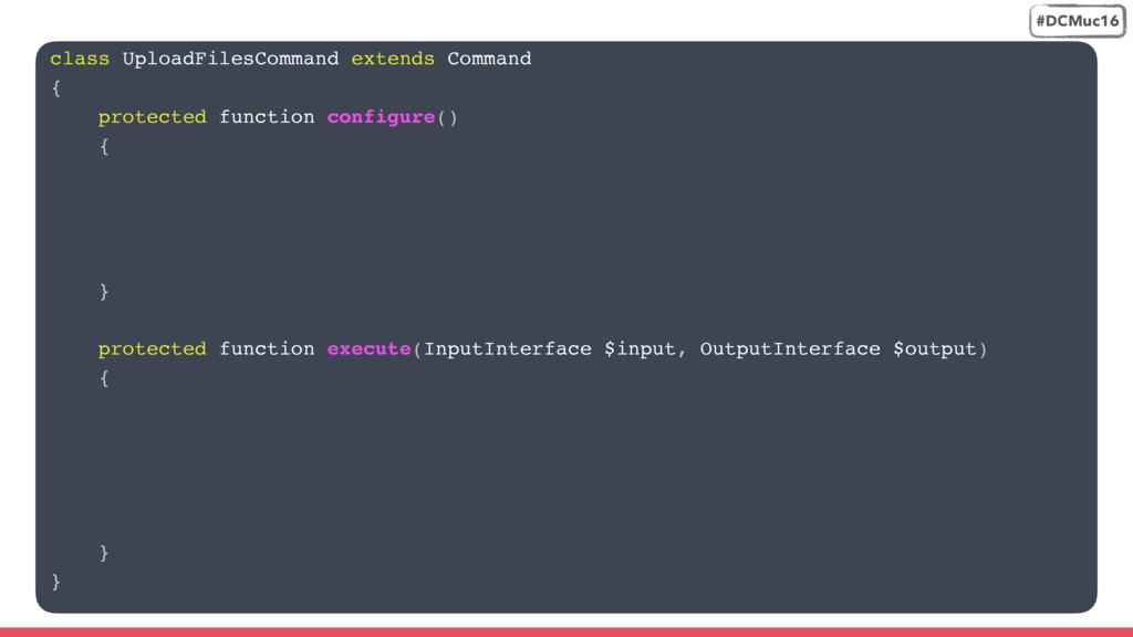 class UploadFilesCommand extends Command { prot...