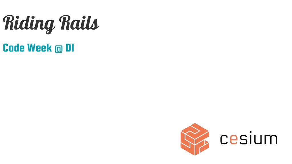 Riding Rails Code Week @ DI