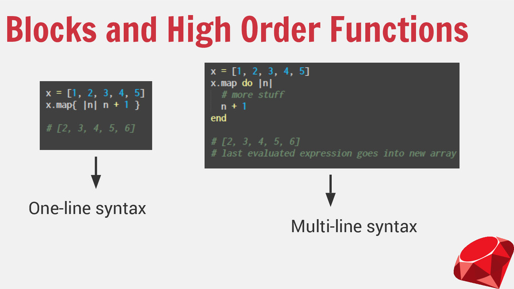 Blocks and High Order Functions Multi-line synt...