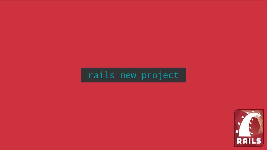 rails new project