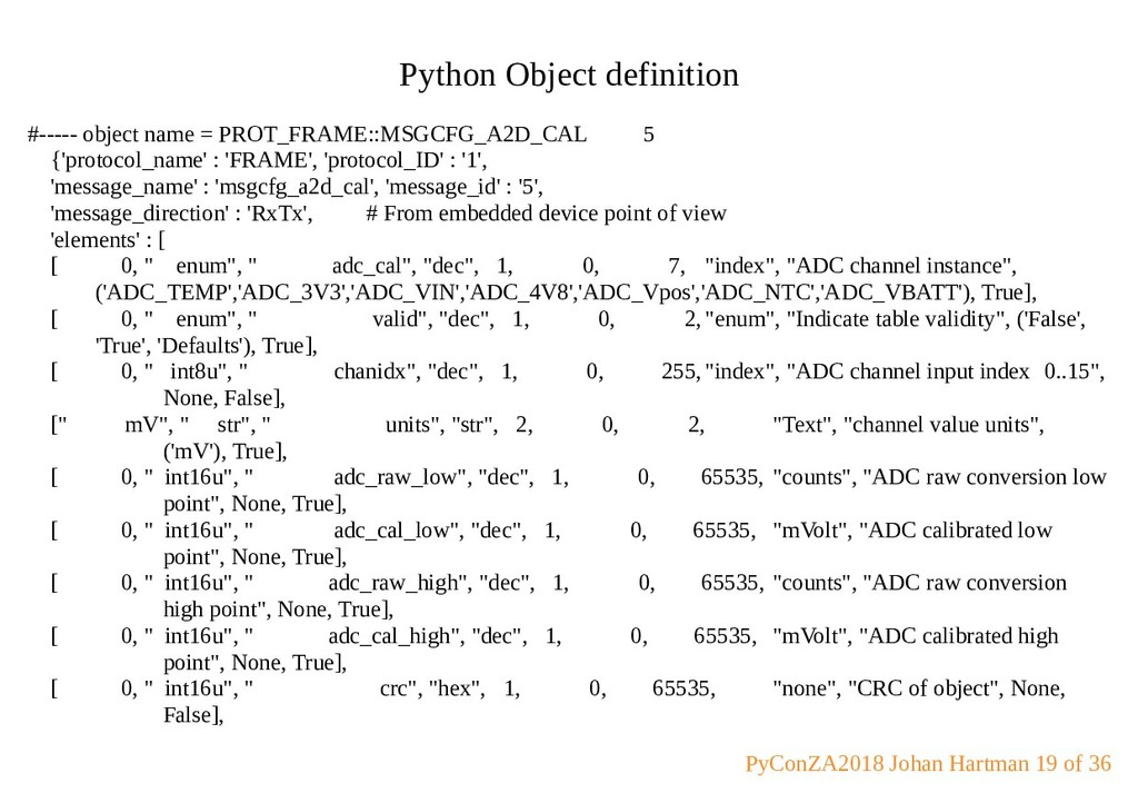 Python Object definition #----- object name = P...