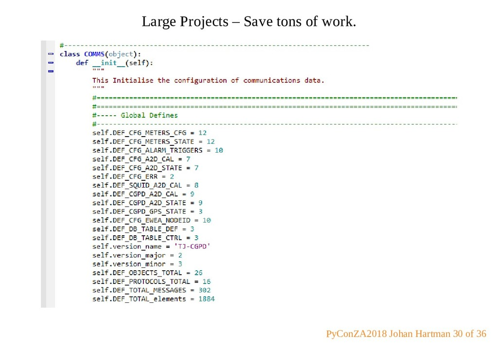 Large Projects – Save tons of work. PyConZA2018...