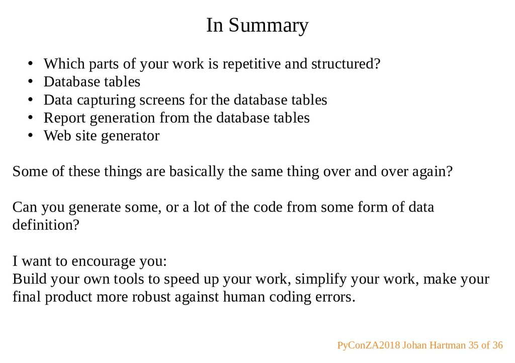 In Summary • Which parts of your work is repeti...