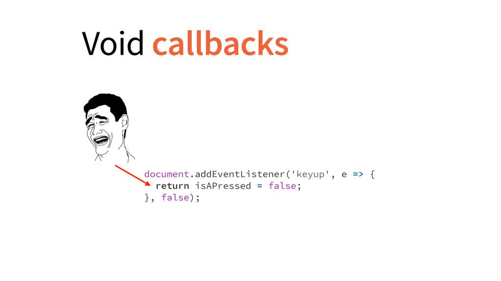 document.addEventListener('keyup', e => { retur...