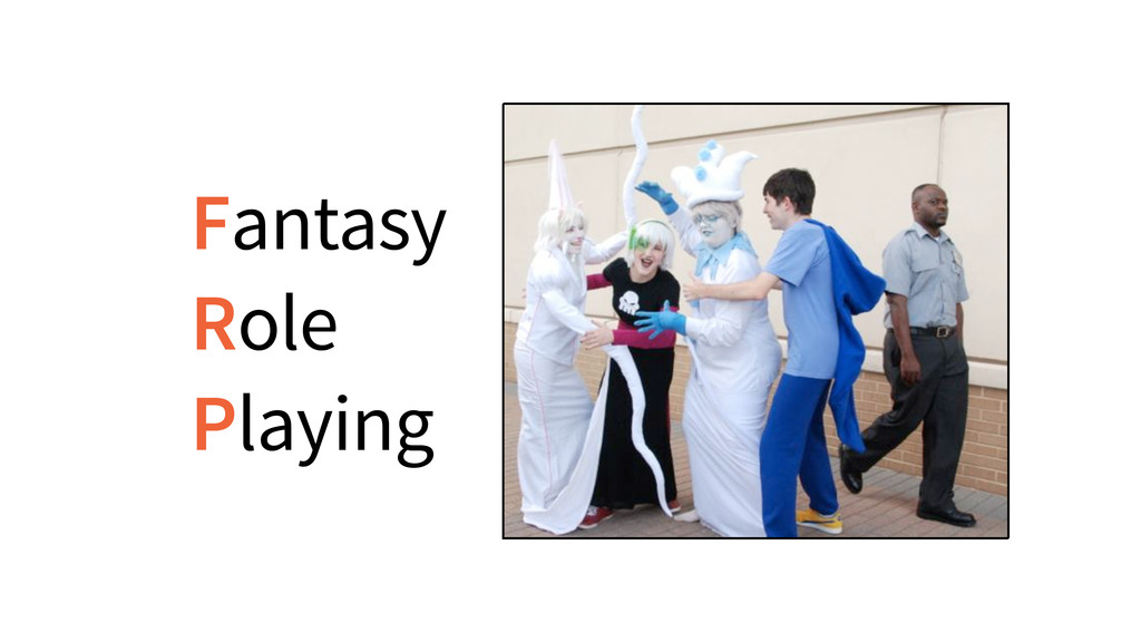 Fantasy Role Playing