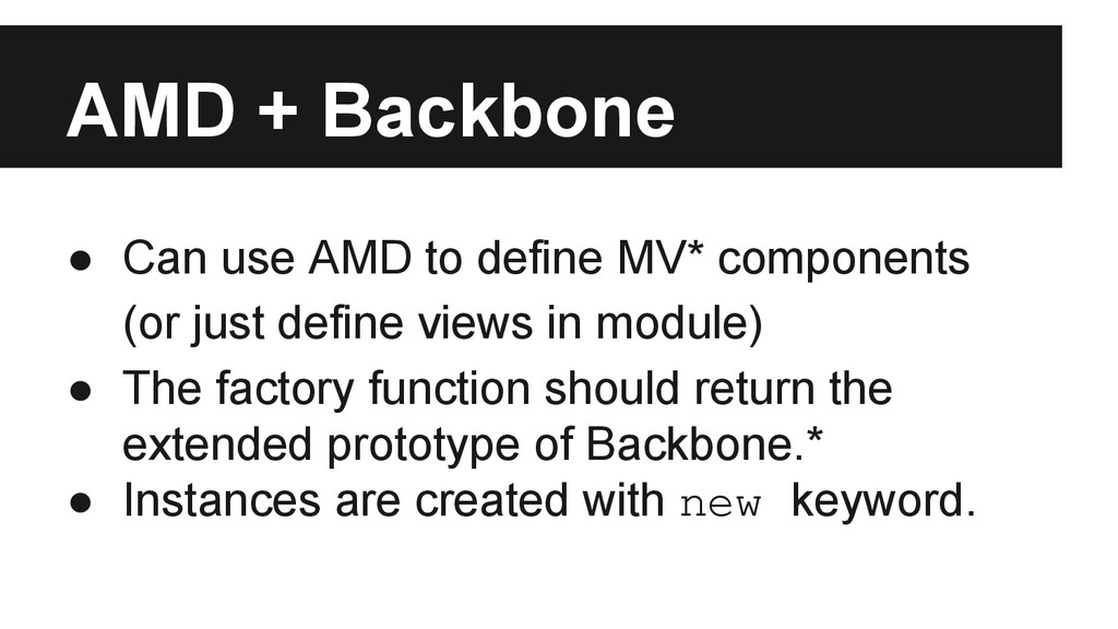 AMD + Backbone ● Can use AMD to define MV* comp...