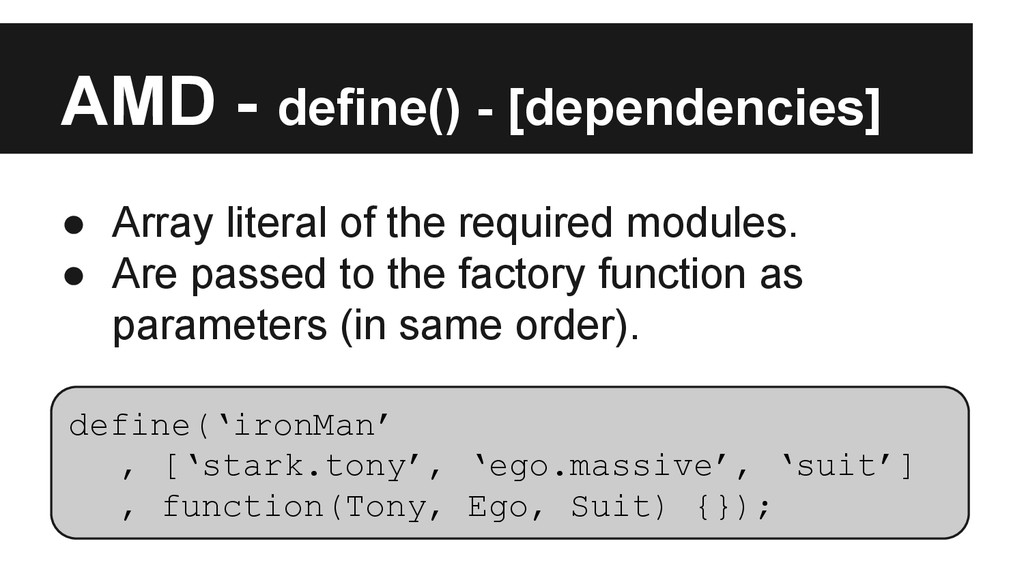 AMD - define() - [dependencies] ● Array literal...