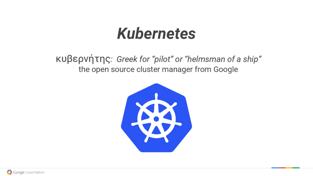 "Kubernetes κυβερνήτης: Greek for ""pilot"" or ""he..."