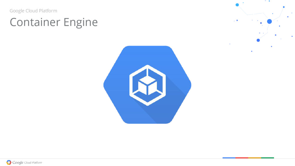 Container Engine Google Cloud Platform