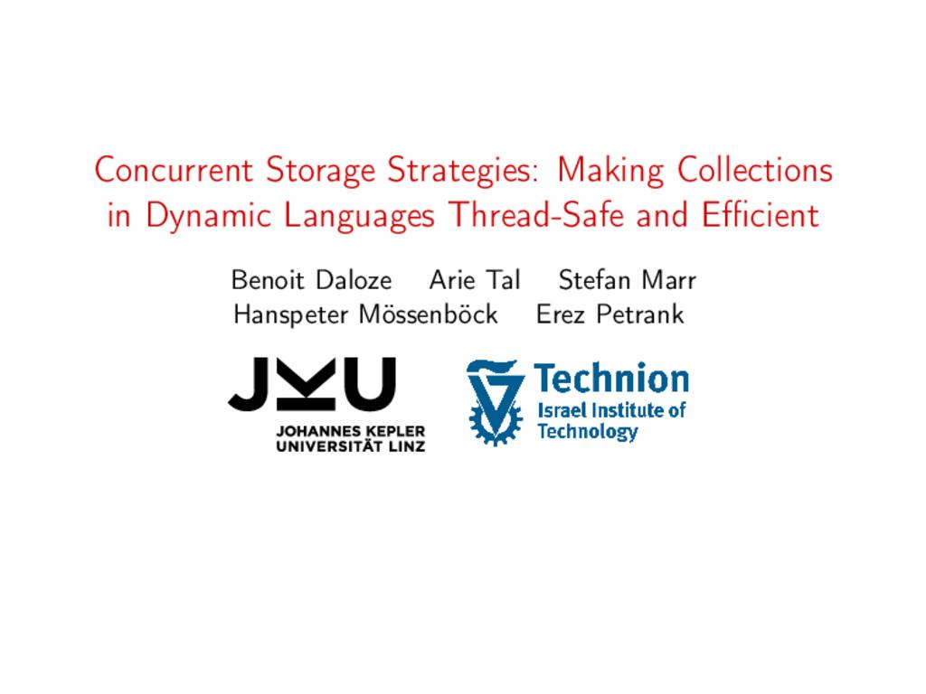 Concurrent Storage Strategies: Making Collectio...