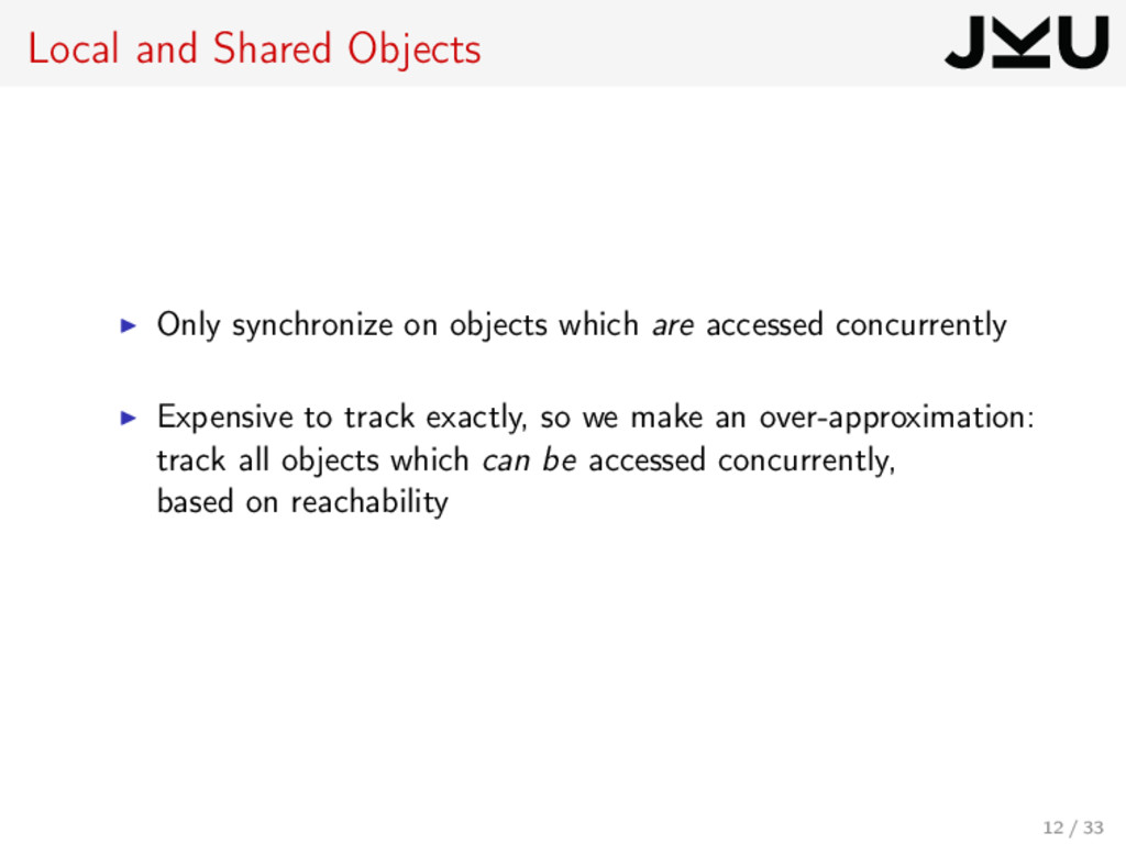 Local and Shared Objects Only synchronize on ob...