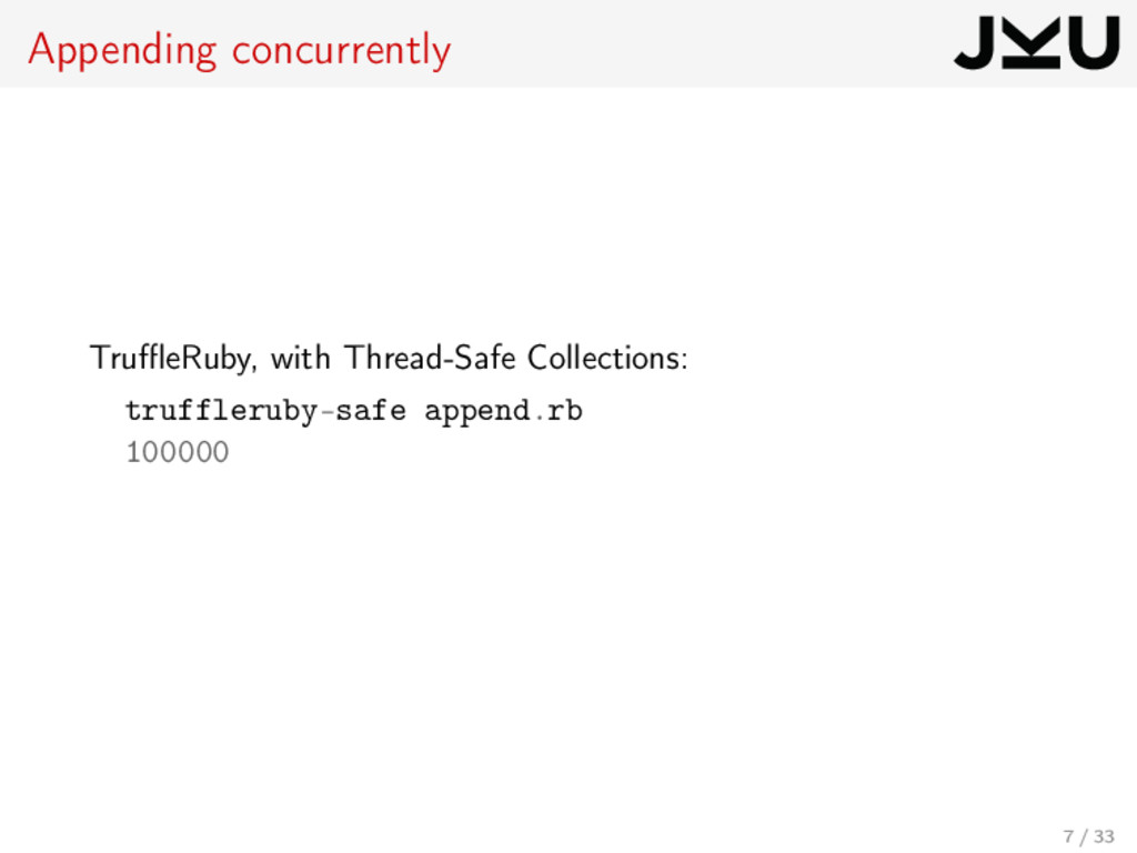 Appending concurrently TruffleRuby, with Thread-S...