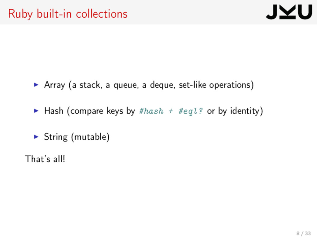 Ruby built-in collections Array (a stack, a que...
