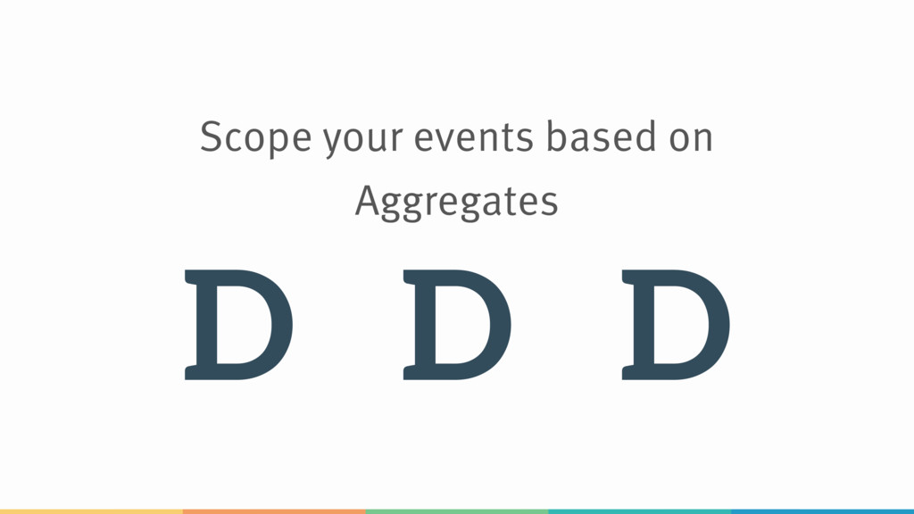 Scope your events based on