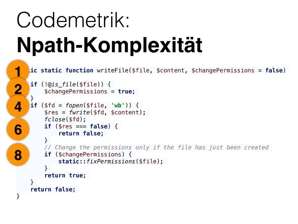 Codemetrik: Npath-Komplexität public static fu...