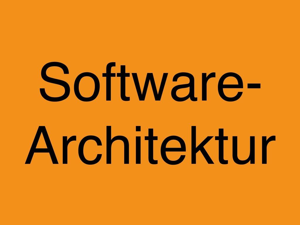 Software- Architektur