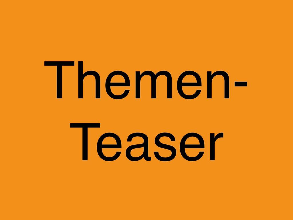 Themen- Teaser