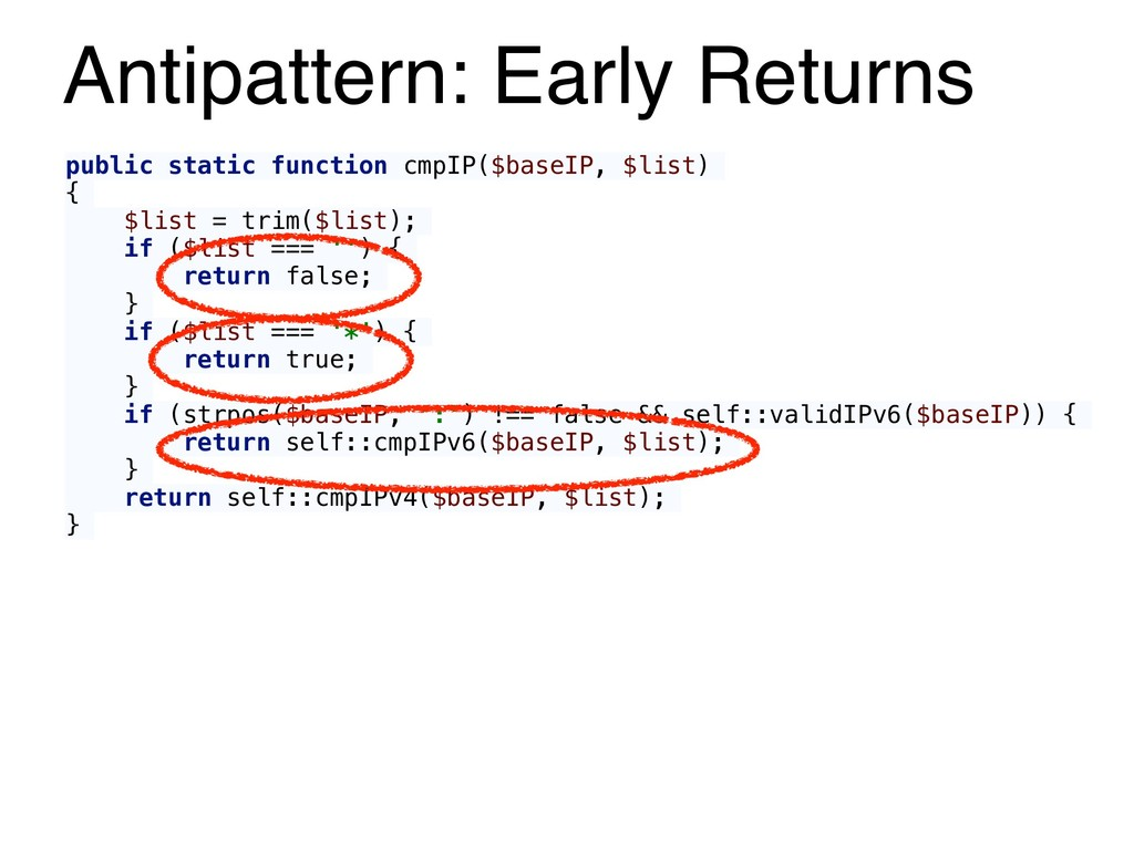 Antipattern: Early Returns public static functi...