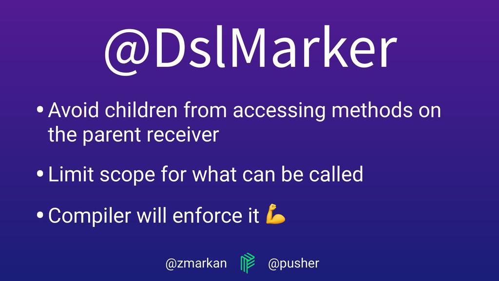 @zmarkan @pusher •Avoid children from accessing...