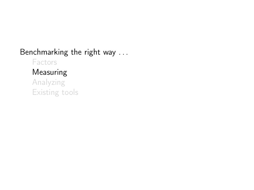 Benchmarking the right way . . . Factors Measur...