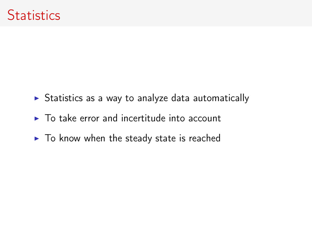 Statistics Statistics as a way to analyze data ...