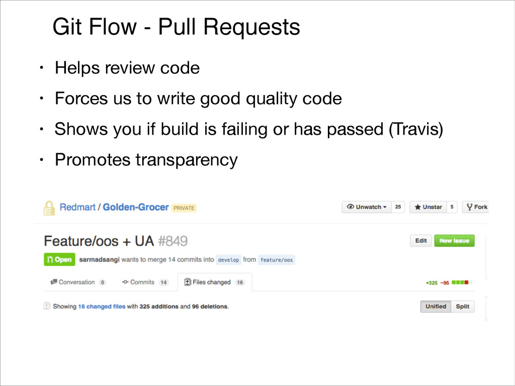 Git Flow - Pull Requests • Helps review code  •...