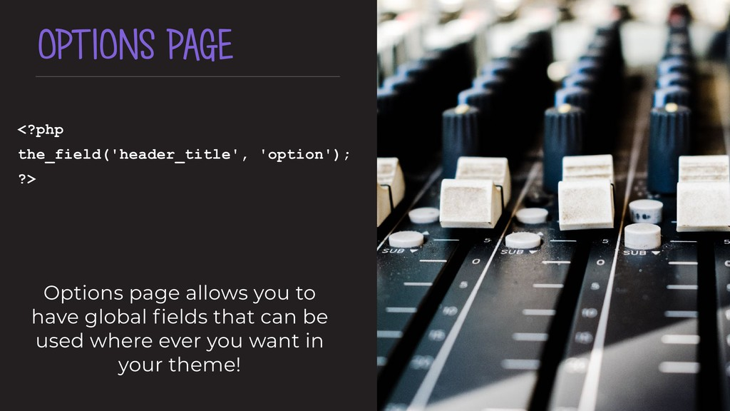 OPTIONS PAGE <?php the_field('header_title', 'o...