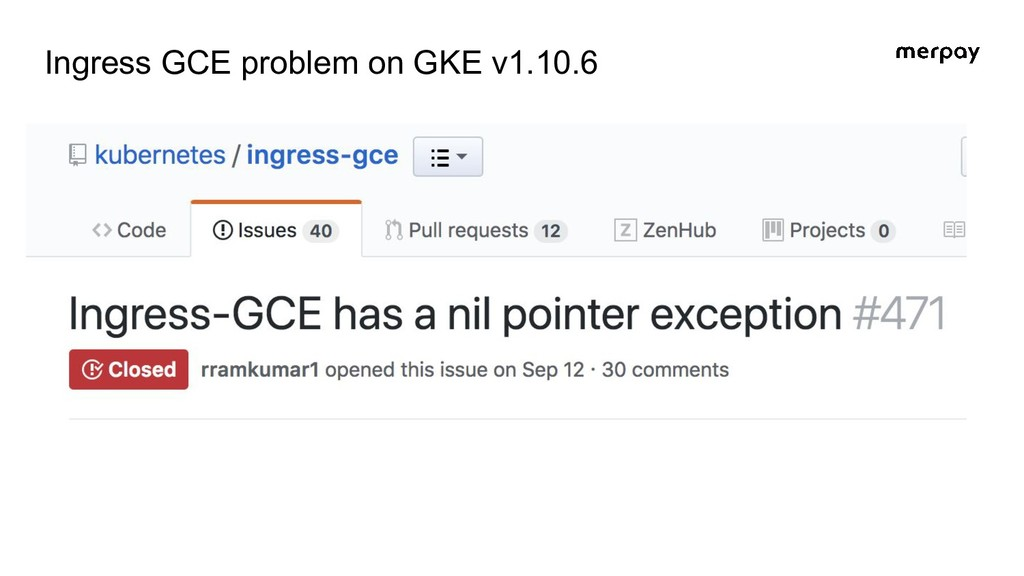 Ingress GCE problem on GKE v1.10.6 Ask GCP supp...