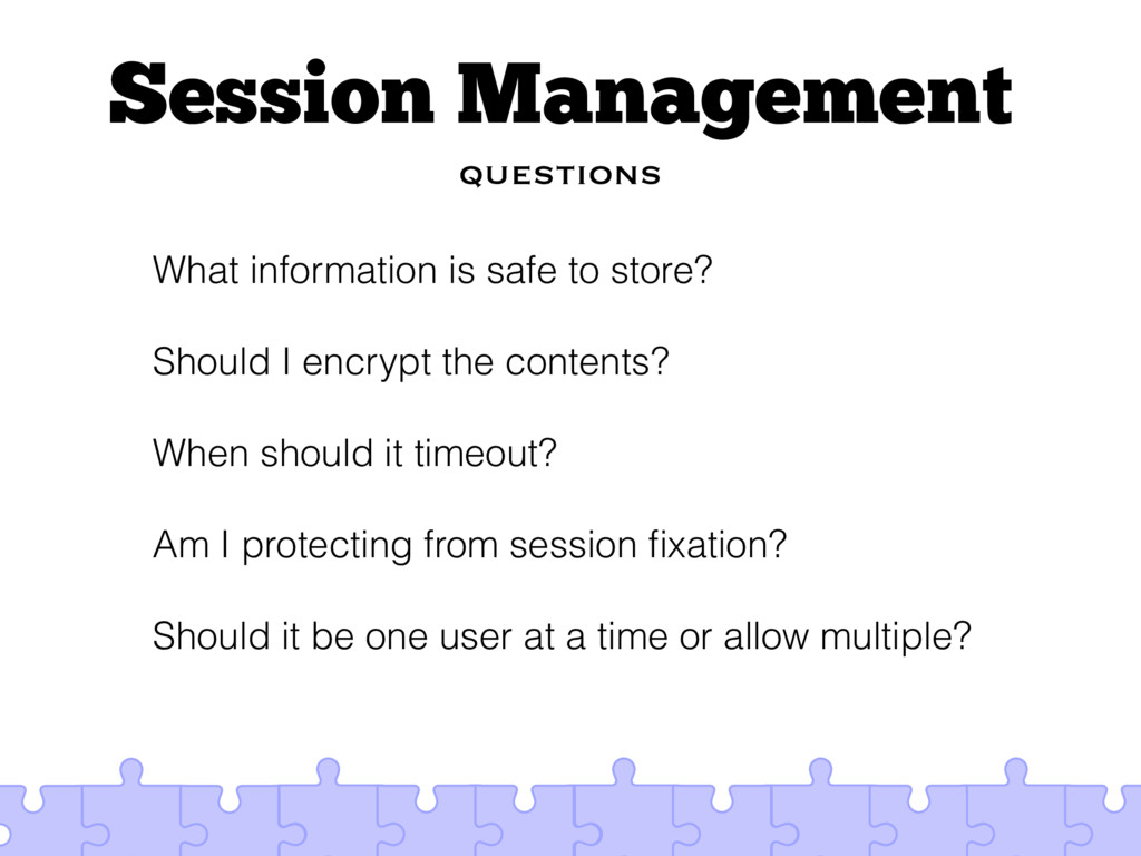 Session Management questions What information i...