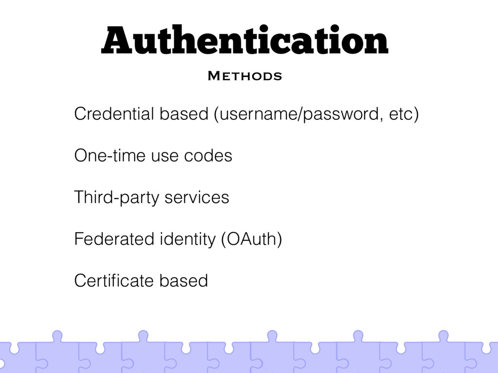 Authentication Methods Credential based (userna...