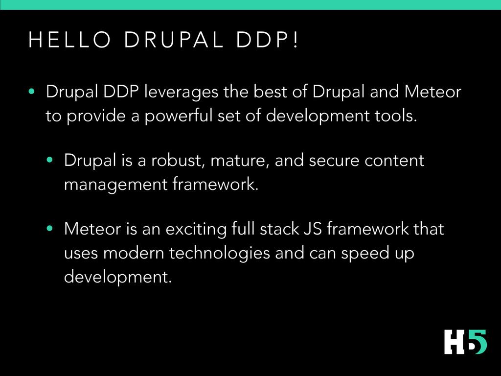 H E L L O D R U PA L D D P ! • Drupal DDP lever...