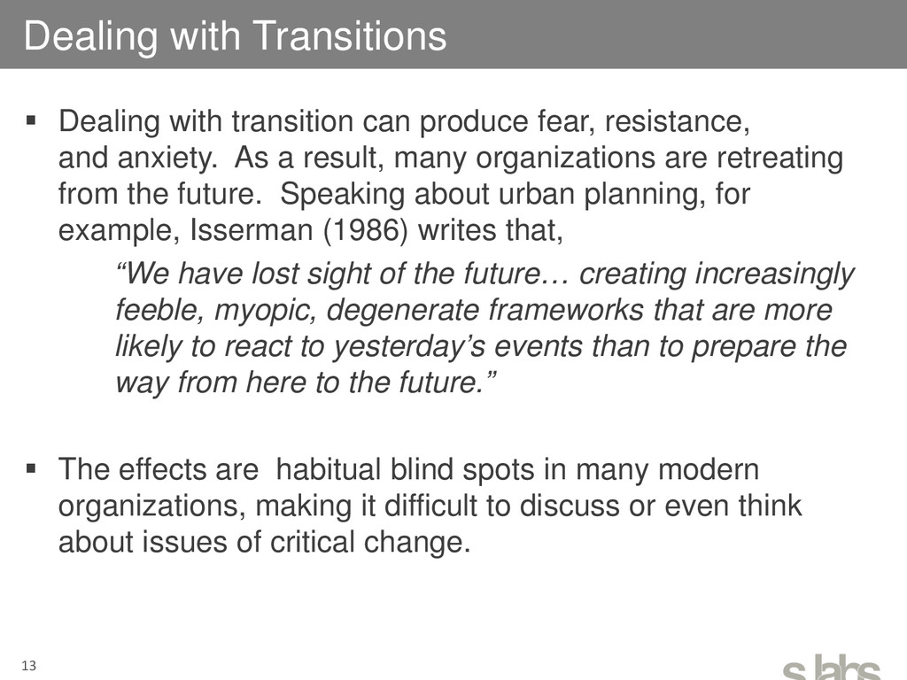  Dealing with transition can produce fear, res...