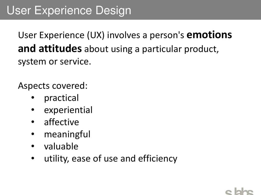 User Experience Design User Experience (UX) inv...