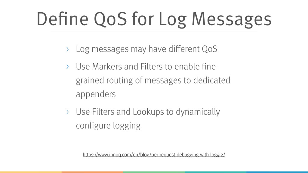 Define QoS for Log Messages > Log messages may ...
