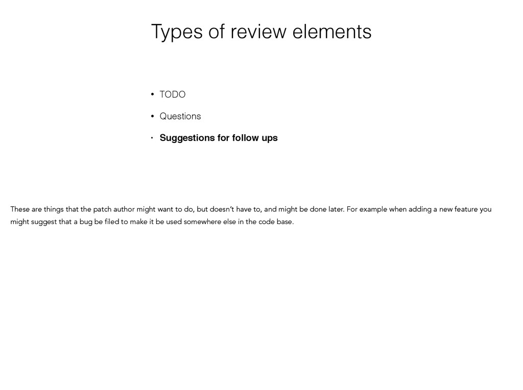 Types of review elements • TODO • Questions • S...