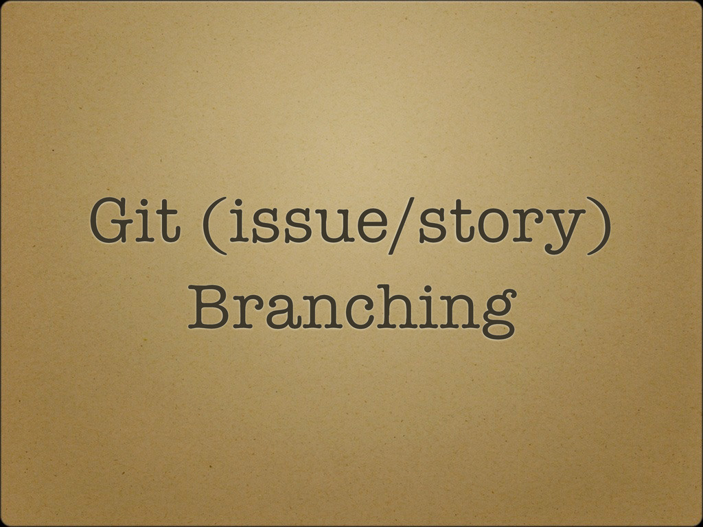 Git (issue/story) Branching